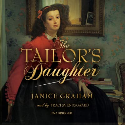The Tailor's Daughter by Janice Graham audiobook