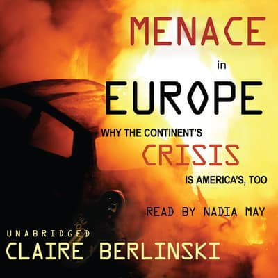 Menace in Europe by Claire Berlinski audiobook
