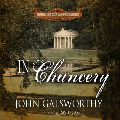 In Chancery by John Galsworthy audiobook