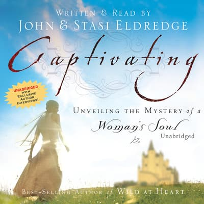 Captivating by John Eldredge audiobook