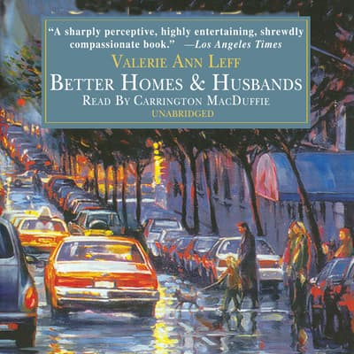 Better Homes and Husbands by Valerie Ann Leff audiobook