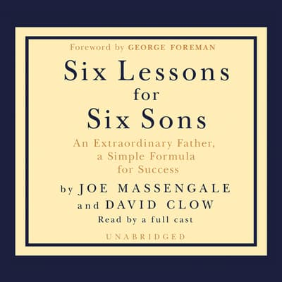 Six Lessons for Six Sons by Joe Massengale audiobook