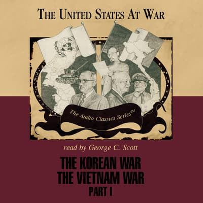 The Korean War and The Vietnam War, Part 1 by Joseph Stromberg audiobook