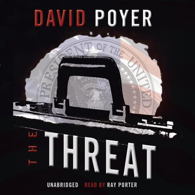 The Threat by David Poyer audiobook
