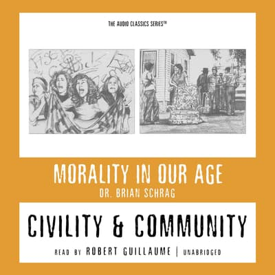 Civility and Community by Brian Schrag audiobook