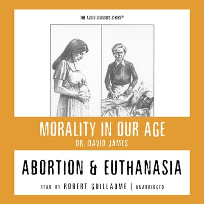 Abortion and Euthanasia by David James audiobook