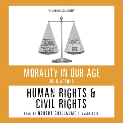 Human Rights and Civil Rights by John Arthur audiobook