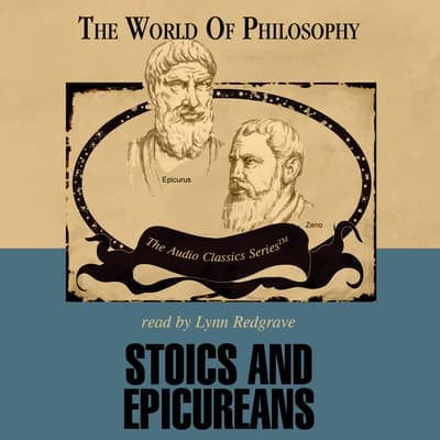 Stoics and Epicureans by Daryl Hale audiobook