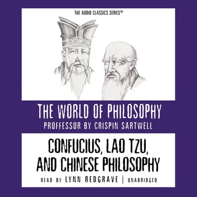 Confucius, Lao Tzu, and Chinese Philosophy by Crispin Sartwell audiobook