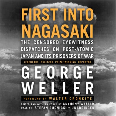 First into Nagasaki by George Weller audiobook