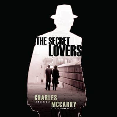 The Secret Lovers by Charles McCarry audiobook