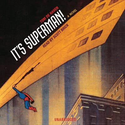 It's Superman! by Tom De Haven audiobook