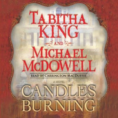 Candles Burning by Tabitha King audiobook