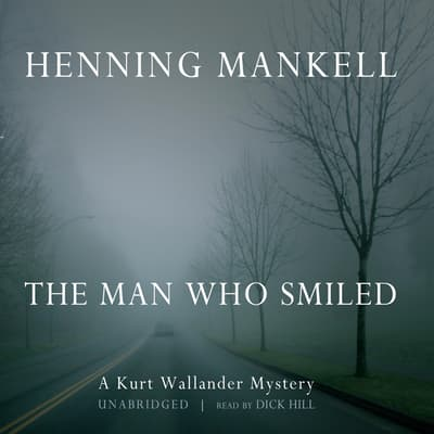 The Man Who Smiled by Henning Mankell audiobook