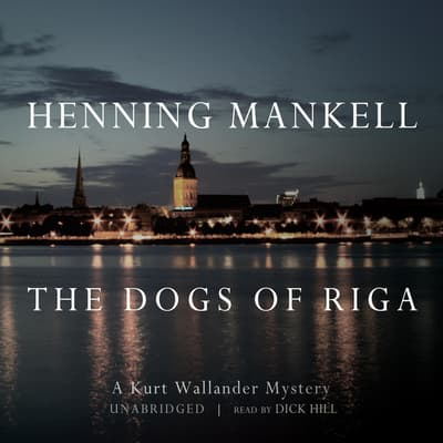 The Dogs of Riga by Henning Mankell audiobook