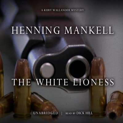 The White Lioness by Henning Mankell audiobook
