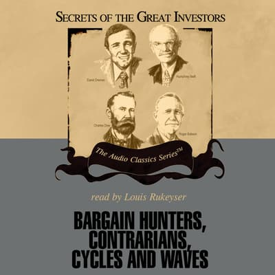 Bargain Hunters, Contrarians, Cycles and Waves by Janet Lowe audiobook