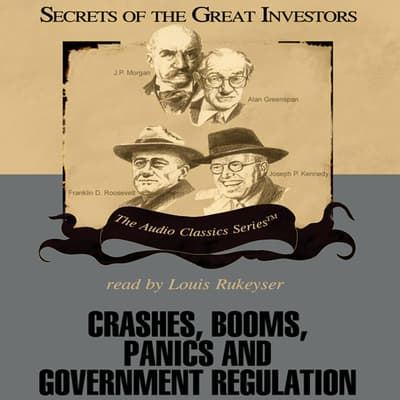 Crashes, Booms, Panics, and Government Regulation by Robert Sobel audiobook