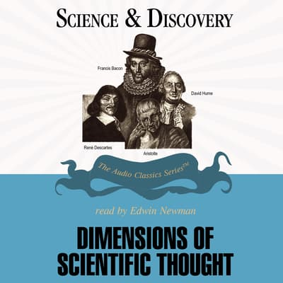 Dimensions of Scientific Thought by John T. Sanders audiobook