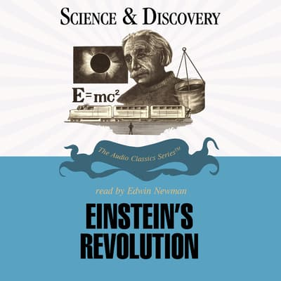 Einstein's Revolution by John T. Sanders audiobook