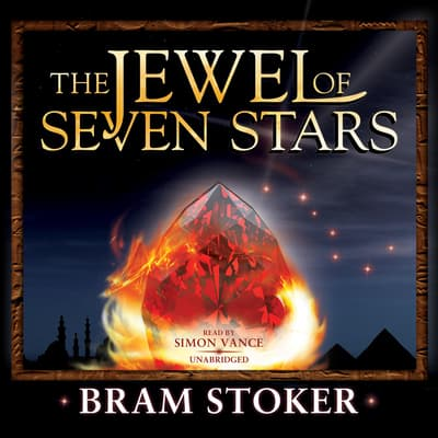 The Jewel of Seven Stars by Bram Stoker audiobook
