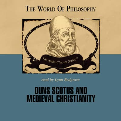 Duns Scotus and Medieval Christianity by Ralph McInerny audiobook