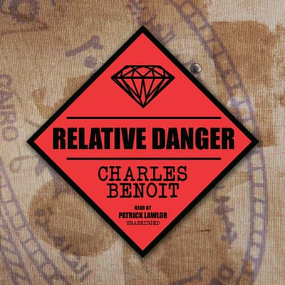 Relative Danger by Charles Benoit audiobook