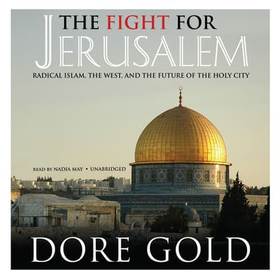 The Fight for Jerusalem by Dore Gold audiobook