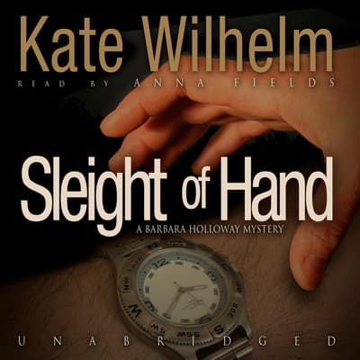 Sleight of Hand by Kate Wilhelm audiobook