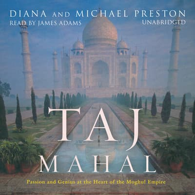 Taj Mahal by Diana Preston audiobook
