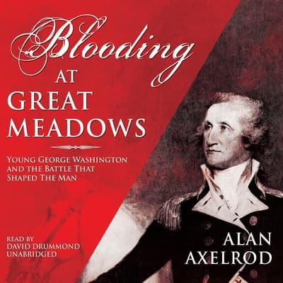 Blooding at Great Meadows by Alan Axelrod audiobook