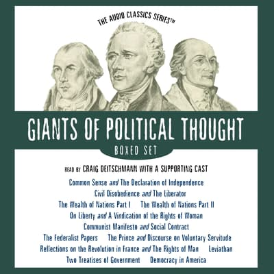The Giants of Political Thought Series – Boxed Set by various authors audiobook