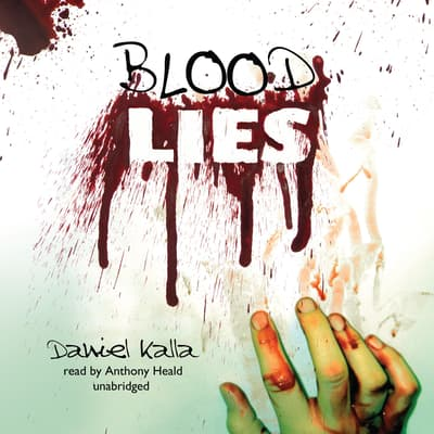 Blood Lies by Daniel Kalla audiobook