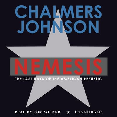 Nemesis by Chalmers Johnson audiobook