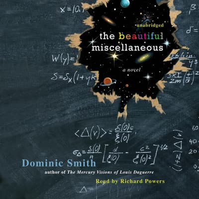The Beautiful Miscellaneous by Dominic Smith audiobook