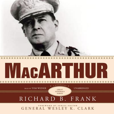 MacArthur by Richard B. Frank audiobook