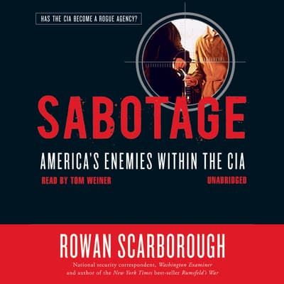Sabotage by Rowan Scarborough audiobook