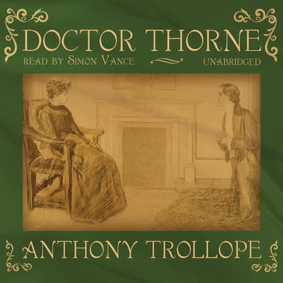 Doctor Thorne by Anthony Trollope audiobook