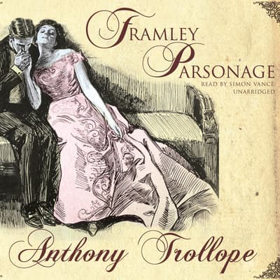 Framley Parsonage by Anthony Trollope audiobook