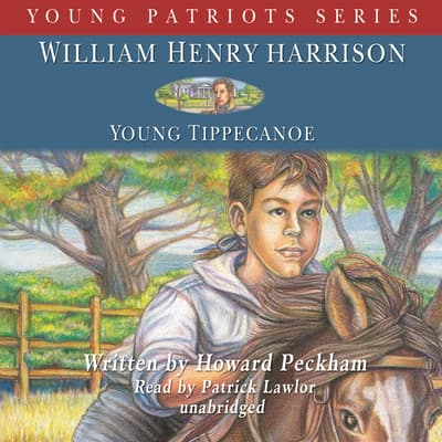 William Henry Harrison by Howard Peckham audiobook