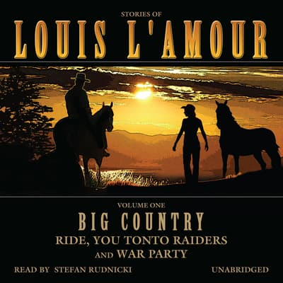 Big Country, Vol. 1 by Louis L'Amour audiobook
