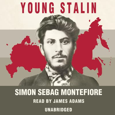 Young Stalin by Simon Sebag Montefiore audiobook