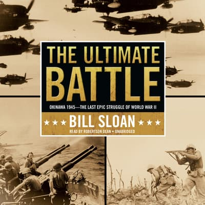 The Ultimate Battle by Bill Sloan audiobook