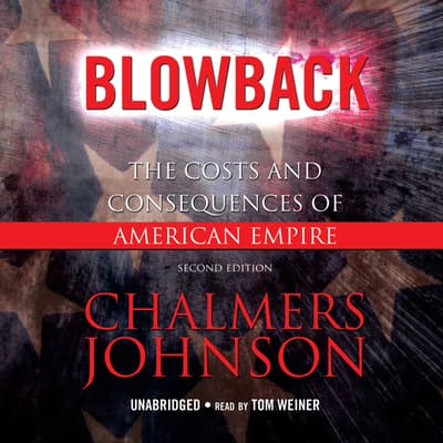 Blowback by Chalmers Johnson audiobook