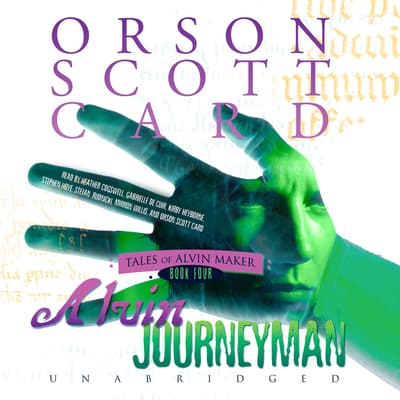 Alvin Journeyman by Orson Scott Card audiobook