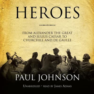 Heroes by Paul Johnson audiobook