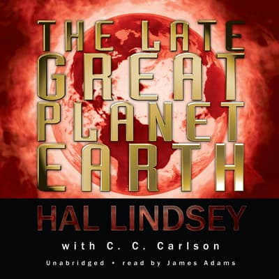The Late Great Planet Earth by Hal Lindsey audiobook