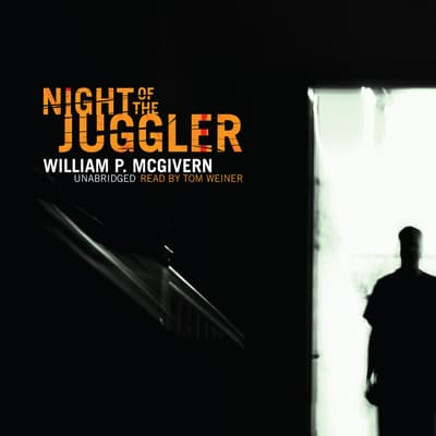 Night of the Juggler by William P. McGivern audiobook
