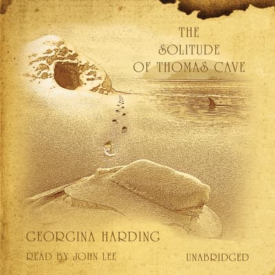 The Solitude of Thomas Cave by Georgina Harding audiobook