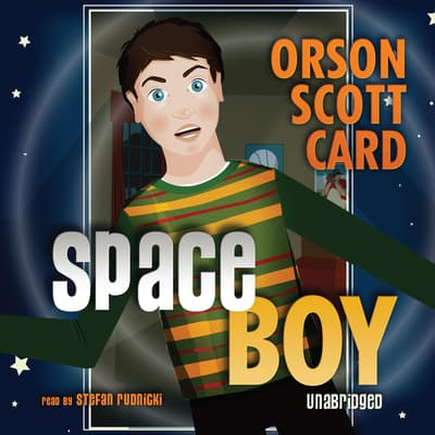 Space Boy by Orson Scott Card audiobook